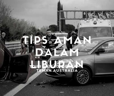tips aman liburan anda